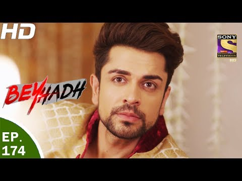 Beyhadh - बेहद - Ep 174 - 9th Jun, 2017 thumbnail