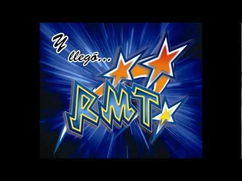 Grupo RMT Chica Bonita Estreno 2013