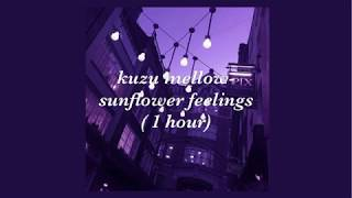 Kuzu Mellow Sunflower Feelings 1 Hour Edition