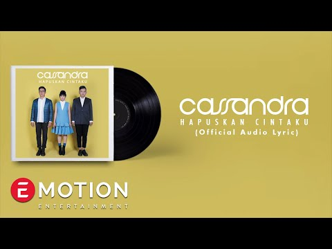 Cassandra - Hapuskan Cintaku (Official Lyric Video)