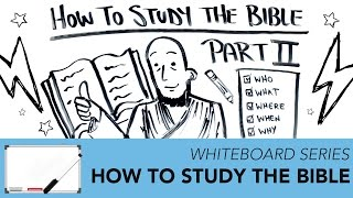How To Study Your Bible PART 2 | Whiteboard Series
