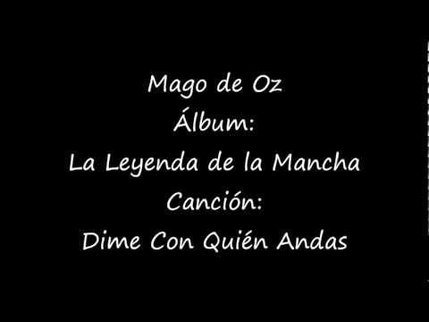 Mago De Oz - Dime Con Quien Andas