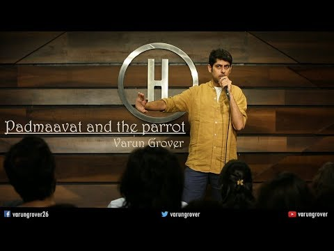 Padmaavat  The Parrot - Stand-up Comedy by Varun Grover