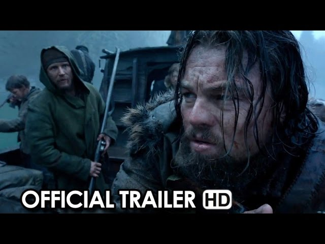 THE REVENANT ft. Leonardo DiCaprio, Tom Hardy Official Trailer (2015) HD