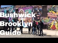 Download Bushwick Brooklyn - Best Places To Go in Mp3, Mp4 and 3GP