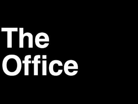 How to Pronounce The Office TV Show US UK NBC BBC Theme Song Bloopers