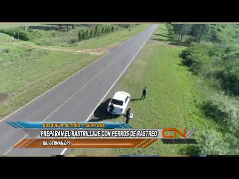 Canes adiestrados buscan rastros de Miño y Quintana en Corrientes.