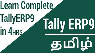 Tally ERP 9 Complete Tutorial  in 4 Hours  | 2020 In Tamil
