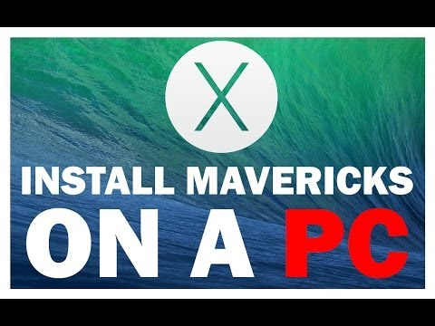 How To Install/Update Mac OSX 10.9 Mavericks on a PC