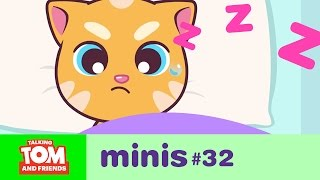 Talking Tom and Friends Minis -  Ginger Wants to Sleep (Episode 32)
