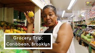 Grocery Trip: How To Shop Like A Caribbean Grandma