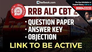 RRB ALP CBT 2 | Question Paper, Answer Key & Objection Link To Be Active Soon | ALP CBT 2 Answer Key