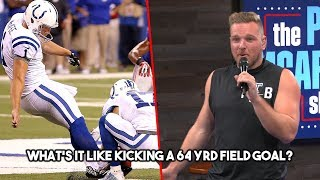 Pat McAfee: What's It Like Kicking a 64 Yard Field Goal?