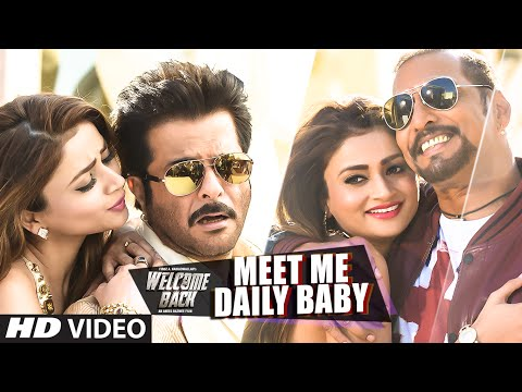 'Meet Me Daily Baby' VIDEO Song | Nana Patekar, Anil Kapoor | Welcome Back | T-Series
