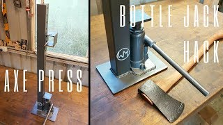 Bottle Jack Hack - Axe Wedge Press