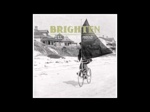 Brighten - Whoever You Are