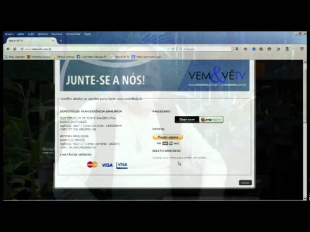 Junte se a nós! Quem mora fora do Brasil pode entrar no site da Vem&Vê TV e contribuir pelo Paypal.