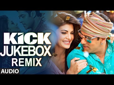 Kick Full (Remix) Songs Audio Jukebox - 2 | Salman Khan | Jacqueline Fernandez