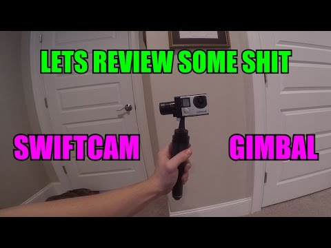 Let's Review Some Shit - Swiftcam G3S GoPro Gimbal