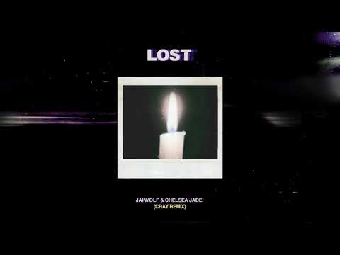 Jai Wolf - Lost ft. Chelsea Jade (CRAY Remix)