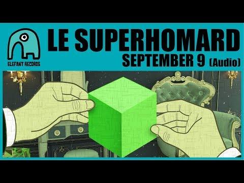 LE SUPERHOMARD - September 9 [Audio]