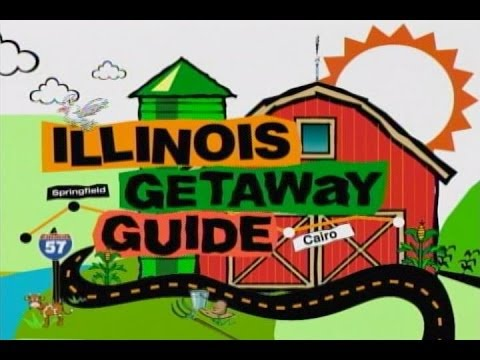 ILLINOIS GETAWAY GUIDE