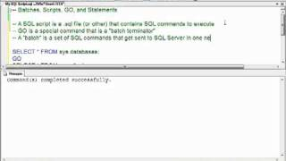 Basics of Transact-SQL: Batches, Scripts, GO, and Statements