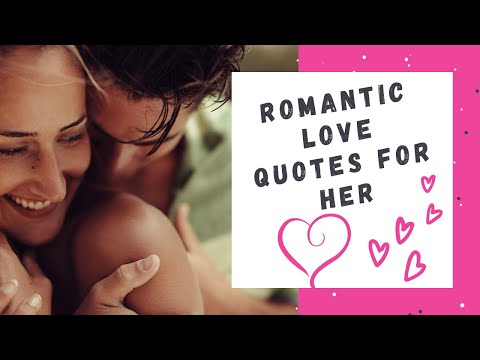 romantic love quotes for her youtube
