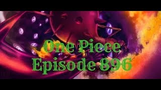 ONE PIECE EPISODE 896