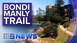 New Bondi to Manly walking trail opened | Nine News Australia