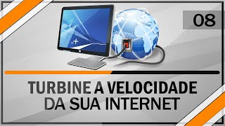 Como turbinar velocidade da internet | 100% funcional #8 - Windows 7 / 8 / 8.1