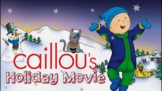 🔴 LIVE - Caillou's Holiday Movie - Full Version | Funny animated cartoons for children