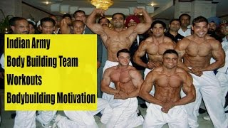 Indian Army Body Building team Workouts - Bodybuilding Motivation
