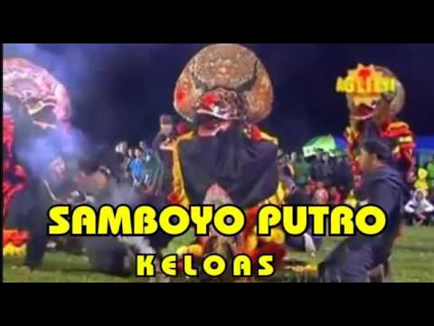 Download Lagu Jaranan Samboyo Putro   Keloas MP3 Free