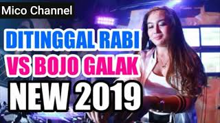 Dj Nella Kharisma (Di Tinggal Rabi VS Bojo Galak)  DJ New Version 2019