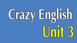 Learn English By Listening - Crazy English 365 Sentences | Unit 3