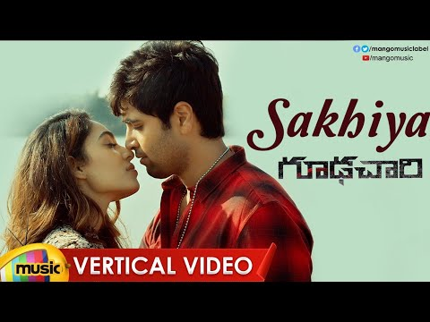 Sakhiya Vertical Video Song | Goodachari Movie Songs | Adivi Sesh | Sobhita Dhulipala | Mango Music