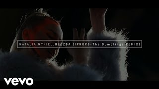 Natalia Nykiel - Rzezba - Ipnops (The Dumplings) Remix