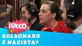 Bolsonaro é nazista? Comentaristas do Pânico respondem