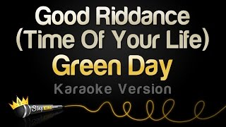 Green Day Good Riddance Time Of Your Life Karaoke Version