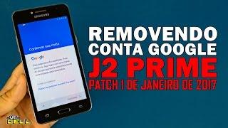 Formatar resetar o Samsung Galaxy J2 Prime Patch 2017