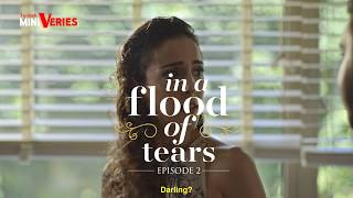 in a flood of tears episode 2