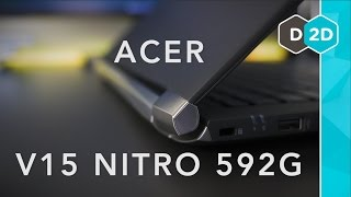 Acer V15 Nitro 592G (Skylake) Review - Still a Good Laptop?