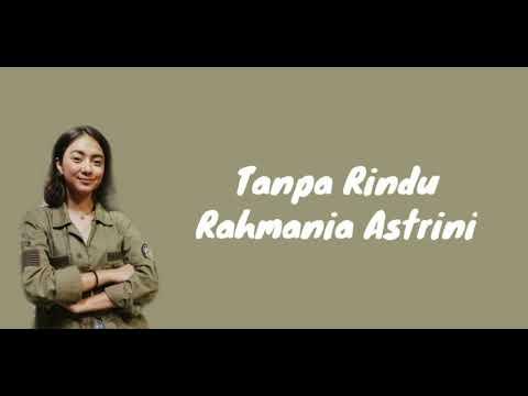 Download  Rahmania Astrini - Tanpa Rindu s Gratis, download lagu terbaru