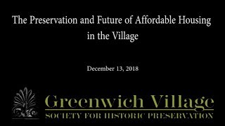 The Preservation and Future of Affordable Housing in the Village 12-13-18