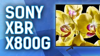 Reviewing The Sony X800G 4k LED TV - XBR65X800G