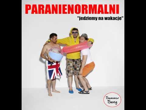 Paranienormalni - Jedziemy Na Wakacje :)