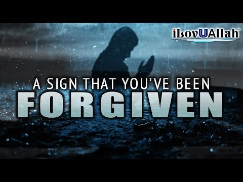 A Sign That You've Been Forgiven | Must Watch