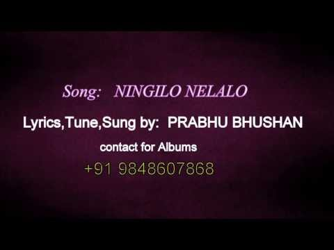 Prabhu Bhushan's Song : Ningilo Nelalo [ Sky And Earth] video