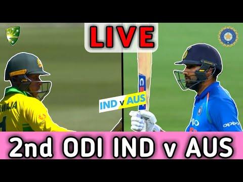 LIVE   India vs australia 2nd ODI match live   2nd ODI LIVE   Ind v aus